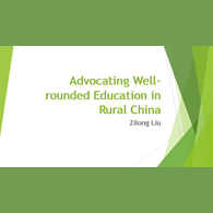 Zilong Liu- AFE 2015 Advocating Well-rounded Education in Rural China