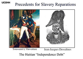 """Image showing precedents for slavery reparations and the Haitian """"Independence Debt."""""""